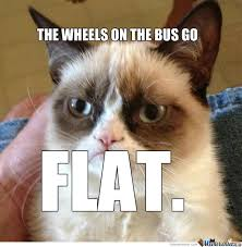 The Weels On The Bus Go...flat. by charlottehavs - Meme Center via Relatably.com