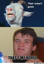 High Goat Memes. Best Collection of Funny High Goat Pictures via Relatably.com