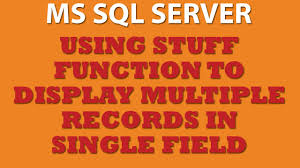 Querying MS SQL Server  Using STUFF Function  Trans SQL    YouTube YouTube