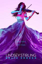 <b>Lindsey Stirling</b>: <b>Brave</b> Enough Movie Review