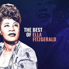 <b>Ella Fitzgerald</b> Best Of - playlist by <b>Ella Fitzgerald</b> | Spotify