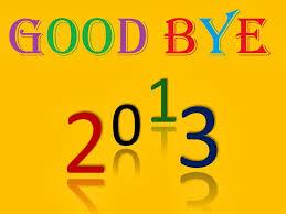 Selamat Tinggal 2013 !!!