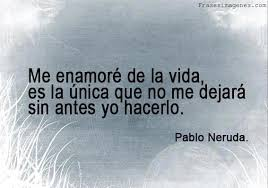 Frase de Pablo Neruda