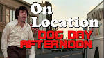 'Dog Day Afternoon': After the Filming