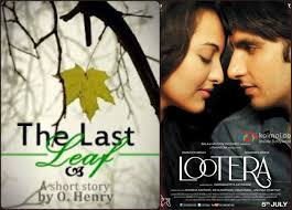 good bollywood movies adapted from foreign novels from last leaf to lootera copy trimmed lampsand other stories balaji motion pictures