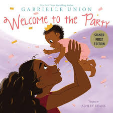 <b>Welcome to the Party</b> (Signed Book) by Gabrielle Union, Ashley ...