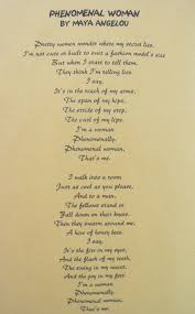 pin by sue von samorzewski on phenomenal w phenomenal w by a angelou a friend once told me this poem reminded her of me this poem reminds me of many of my friends and sisters