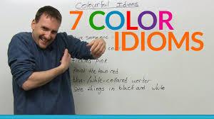 <b>7 colorful</b> English idioms - YouTube