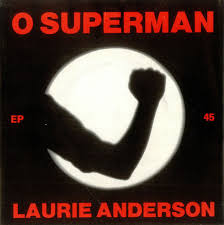Laurie Anderson – O <b>Superman</b> (For Massenet) Lyrics | Genius Lyrics