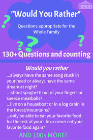 top ideas about funny questions for kids would you rather questions that the whole family can enjoy hard funny weird
