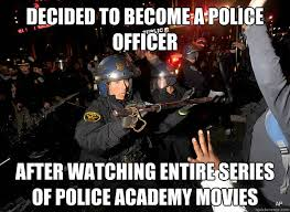 Decided to become a police officer after watching entire series of ... via Relatably.com