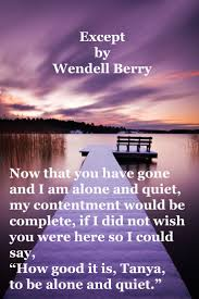 best images about wendell berry poem happy a poem by wendell berry