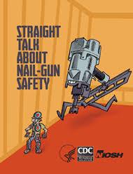 <b>Straight</b> Talk About <b>Nail Gun</b> Safety