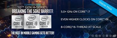 Intel To Smash 5GHz Barrier With New <b>10th Gen</b> Mobile Gaming ...