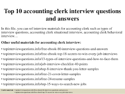 top  accounting clerk interview questions and answerstop  accounting clerk interview questions and answers in this file  you can ref interview
