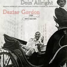 <b>Dexter Gordon</b> - <b>Doin</b>' Allright - LP – Rough Trade