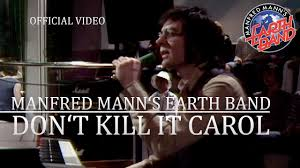 <b>Manfred Mann's Earth Band</b> - Don't Kill It Carol (Rockpop, 19.05 ...