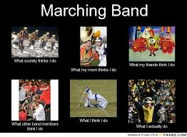 marching-band-memes-marching-band-meme-generator-what-i-do-band-music-marching-band-band-stuff-band-nerd-band-humor-band-life-band-geeks-marching-band-jokes ... via Relatably.com
