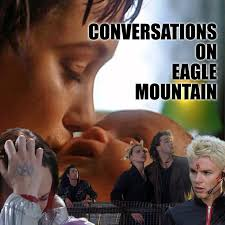Conversations On Eagle Mountain (The Tribe Podcast)