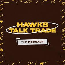 Hawks Talk Trade