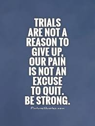 Trials Quotes | Trials Sayings | Trials Picture Quotes via Relatably.com