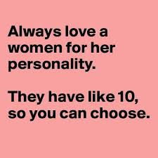 Love a woman for her personality | Funny Pictures, Quotes, Memes ... via Relatably.com