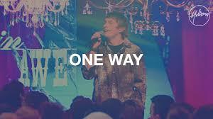 <b>One Way</b> - Hillsong Worship - YouTube
