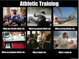 Athletic Training What my friends think I do What my patents think ... via Relatably.com