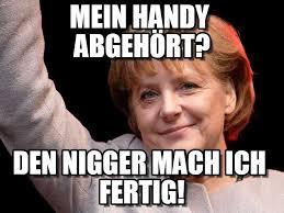 Mein Handy Abgehört? - Merkel meme auf Memegen via Relatably.com