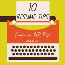 10 resume tips from an hr rep illistylecom tips resume