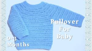 Crochet <b>pullover sweater</b> for <b>baby</b> 0-3 months #112 - YouTube