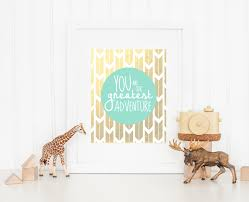 nursery gold decor e you are our greatest adventure nursery wall art print instant download