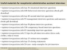 top receptionist administrative assistant interview questions and 12 useful materials for receptionist administrative assistant interview