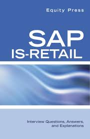 sap is retail interview questions answers and explanations ebook sap is retail interview questions answers and explanations ebook by equity press 9781603323093 kobo