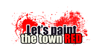 Image result for let's paint the town red