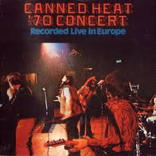 <b>Canned Heat</b> '<b>70</b> Concert Live In Europe (live album) by Canned ...