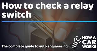How to check a <b>relay switch</b> | How a <b>Car</b> Works