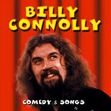 vintage stand up comedy billy connolly comedy songs uk billy connolly comedy songs 1999 uk