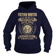 fiction writer job title custom t shirt high quality tees fiction writer job title