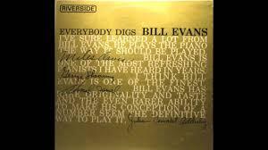 <b>Bill Evans</b> - <b>Everybody</b> Digs Bill Evans (1958 Album) - YouTube