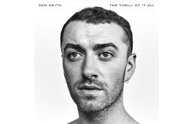 <b>Sam Smith's</b> 'The <b>Thrill</b> of It All' features highly personal, complex ...