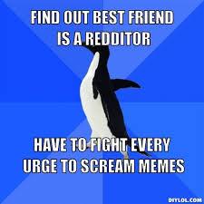 Socially Awkward Penguin Meme Generator - DIY LOL via Relatably.com