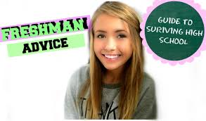 how to survive high school freshman advice how to survive high school freshman advice