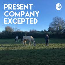 Present Company Excepted