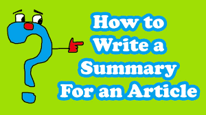 article writing how to write a summary for an article article writing how to write a summary for an article
