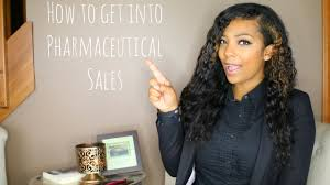 how to get into pharmaceutical s how to get into pharmaceutical s