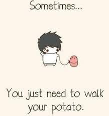 Kawaii Potato on Pinterest | Potato Funny, Pusheen and Funny Comic ... via Relatably.com