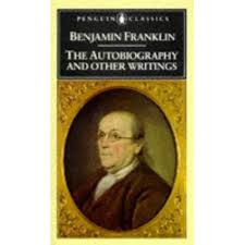 the autobiography and other writings by benjamin franklin    the autobiography and other writings by benjamin franklin — reviews  discussion  bookclubs  lists