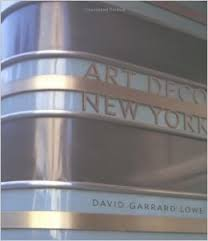 art deco new york david garrard lowe 9780823002849 amazoncom books art deco box office loew