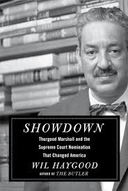 segregation wamc showdown thurgood marshall and the supreme court nomination that changed america